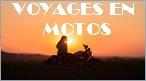 VOYAGES EN MOTOS