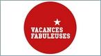 VACANCES FABULEUSES